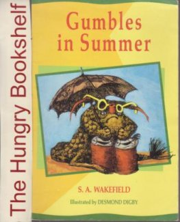 * WAKEFIELD, S.A : Gumbles in Summer Desmond Digby Small PB