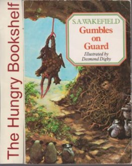 * WAKEFIELD, S.A : Gumbles on Guard : Small SC Collectable Book