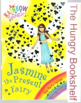 * MEADOWS, Daisy : Jasmine the Present Fairy #21 : Rainbow Magic
