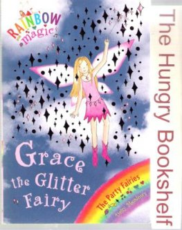 * MEADOWS, Daisy : Grace the Glitter Fairy 17 Rainbow Magic Book