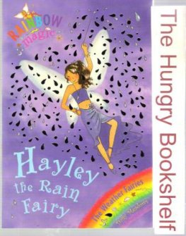* MEADOWS, Daisy : Hayley the Rain Fairy 14 : Rainbow Magic Book