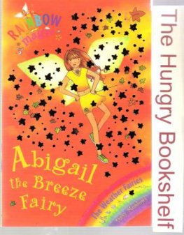 * MEADOWS, Daisy : Abigail the Breeze Fairy 9 Rainbow Magic Book