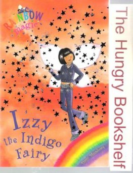 * MEADOWS, Daisy : Izzy the Indigo Fairy #6 : Rainbow Magic Book