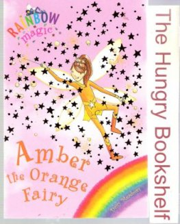 * MEADOWS, Daisy : Amber the Orange Fairy #2 Rainbow Magic Book