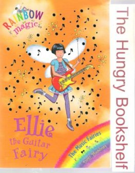 * MEADOWS, Daisy : Ellie the Guitar Fairy #65 Rainbow Magic Book