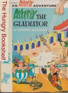 * ASTERIX the Gladiator : HC Book by Goscinny & Uderzo