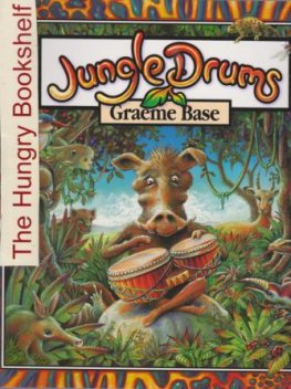 * BASE, Graeme : Jungle Drums : Softcover Kid's Picture Book
