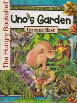 * BASE, Graeme : Uno's Garden : Softcover Kid's Picture Book