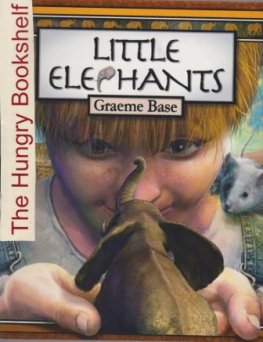 * BASE, Graeme : Little Elephants : Softcover Kid's Picture Book