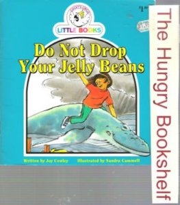 Do Not Drop Your Jelly Beans : Cocky's Circle Little Books : SC