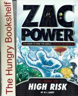 ZAC POWER Mission : High Risk : H.I Larry : SC Book : 24 Hours