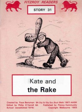 BERRYMAN, Faye : #31 Kate and the Rake : Fitzroy Readers
