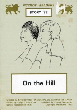 BERRYMAN, Faye : #33 On the Hill : Fitzroy Readers