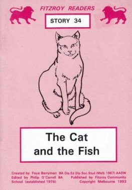 BERRYMAN, Faye : #34 The Cat and the Fish : Fitzroy Readers