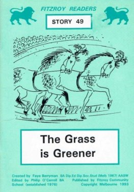 BERRYMAN, Faye : #49 The Grass is Greener : Fitzroy Readers