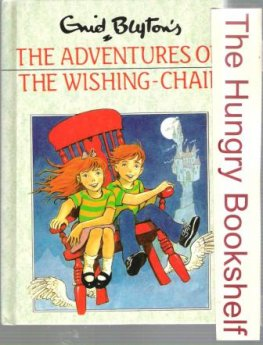 BLYTON, Enid : The Adventures of the Wishing Chair #32: HC 1995