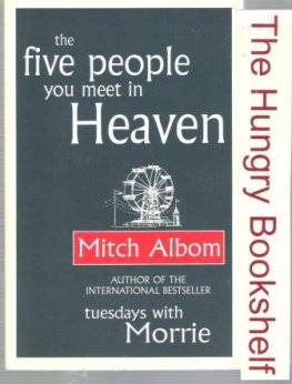 ALBOM, Mitch : The Five People You Meet in Heaven : PB Book