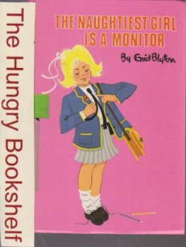BLYTON, Enid : The Naughtiest Girl is a Monitor HC #44 Coloured