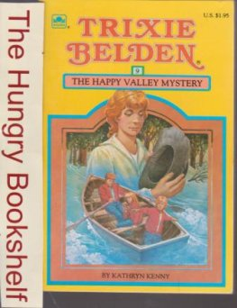 * KENNY, Kathryn : Trixie Belden #9 The Happy Valley Mystery