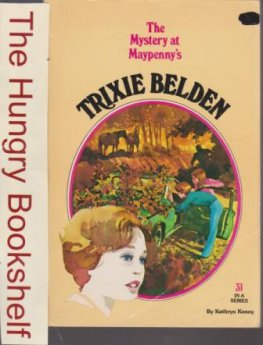 * KENNY, Kathryn : Trixie Belden #31 The Mystery at Maypenny's