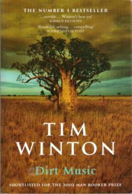 WINTON, Tim : Dirt Music : Large Softcover PB Book Australian
