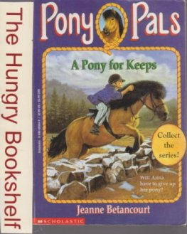 * BETANCOURT Jeanne : Pony Pals 2 A Pony for Keeps : SC Horse