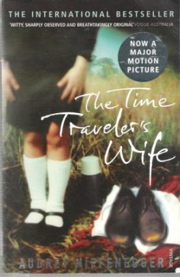 * NIFFENEGGER, Audrey : The Time Traveler's Wife : PB Book