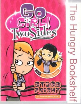 * GO GIRL! Two Sides #2 Stage Fright by Rowan McAuley : PB Book