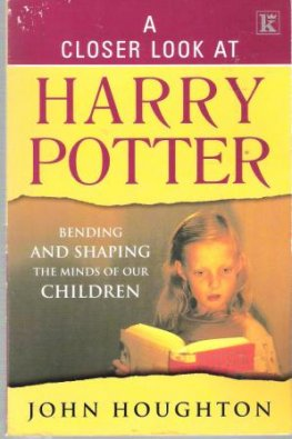 * HOUGHTON, John A Closer Look at Harry Potter : Paperback Book