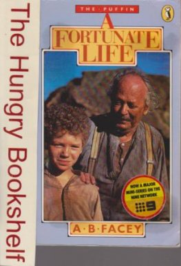 FACEY, A.B : A Fortunate Life : Australian Classic Book PUFFIN