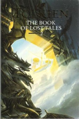 TOLKIEN, JRR : The Book of Lost Tales 2 : SC Book Vol 2 History