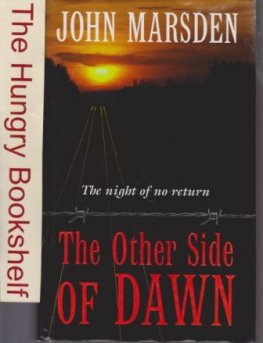 MARSDEN, John : The Other Side of Dawn 7 Tomorrow Series 1 HC