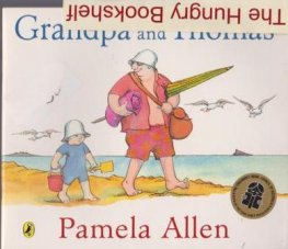 ALLEN, Pamela : Grandpa and Thomas : Softcover Picture Book