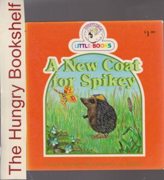 A New Coat for Spikey : Cocky\'s Circle Little Books : Early Read
