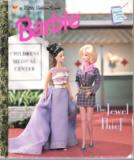 * Barbie The Jewel Thief : Hardcover Little Golden Book LGB