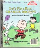 * Snoopy Friends Let\'s Fly a Kite Charlie Brown! Book of Season