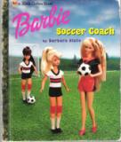 * Barbie Soccer Coach : Hardcover : Little Golden Book LGB