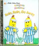 * Bananas in Pyjamas Rain Rain Go Away HC Little Golden Book