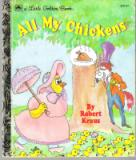 * All My Chickens #200-67 HC Little Golden Books: Robert Klaus
