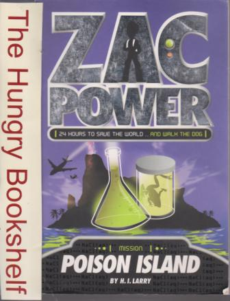 * ZAC POWER Mission Poison Island : H.I Larry : 24 Hours to Save