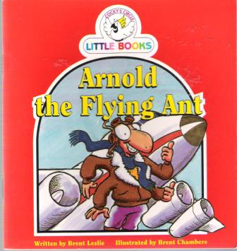 Arnold the Flying Ant : Cocky\'s Circle Little Books : Early Read