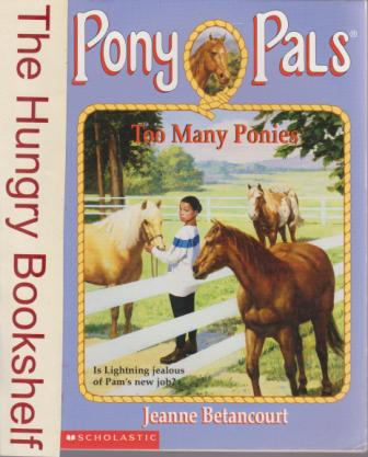 * BETANCOURT Jeanne : Pony Pals 6 Too Many Ponies :SC Horse Book
