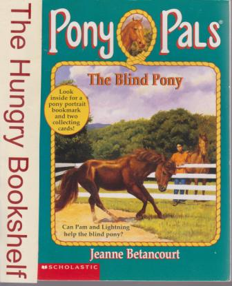 * BETANCOURT Jeanne : Pony Pals 15 The Blind Pony :SC Horse Book