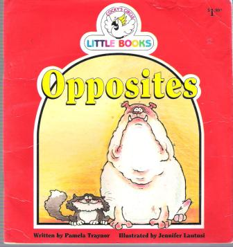Opposites : Cocky\'s Circle Little Books : Kid\'s Early Readers
