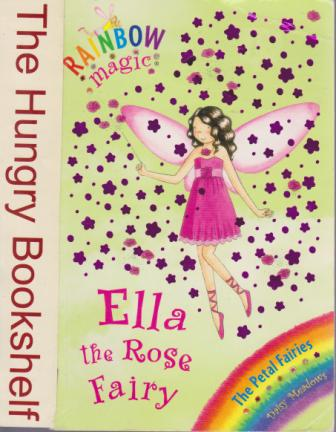 * MEADOWS, Daisy : Ella the Rose Fairy #49 : SC Rainbow Magic