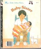 * Baby Sister 306-55 Hardcover Little Golden Book Dorothea Sachs