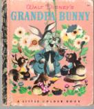 * Disney\'s Grandpa Bunny D12 Sydney Little Golden Book Hardcover