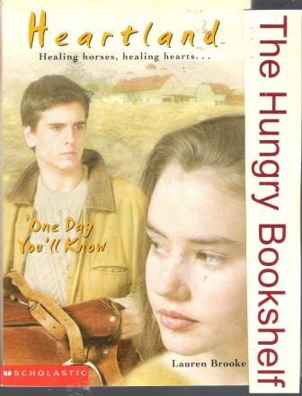 * BROOKE, Lauren : Heartland #6 One Day You\'ll Know: PB Horse