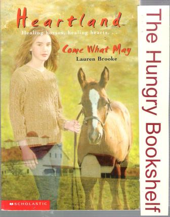 * BROOKE, Lauren : Heartland #5 Come What May : PB Horse Book