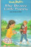 BLYTON, Enid : The Brave Little Puppy and other stories HC 2002